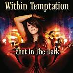 Shot in the Dark (Within Temptation song)