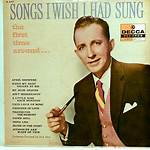 Songs Bing Crosby recorded multiple times