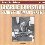 The Benny Goodman Sextet Featuring Charlie Christian: 1939–1941