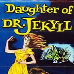 The Daughter of Dr. Jekyll