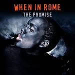 The Promise (When in Rome song)