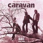 The Show of Our Lives – Caravan at the BBC 1968–1975