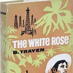 The White Rose (Traven novel)