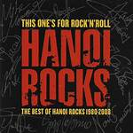 This One's for Rock'n'roll – The Best of Hanoi Rocks 1980–2008