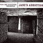 Up from the Catacombs – The Best of Jane's Addiction