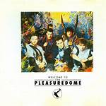 Welcome to the Pleasuredome (song)