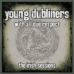 With All Due Respect – The Irish Sessions