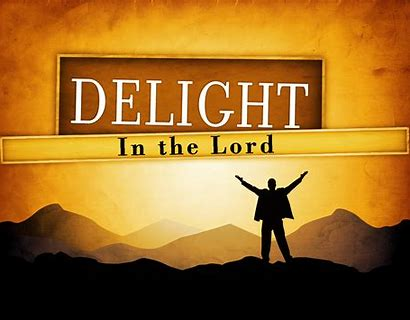 Image result for delight in the lord