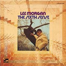 Image result for Lee Morgan the sixth sense