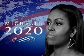 Image result for michelle obama for president 2020