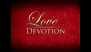 Image result for love and devotion