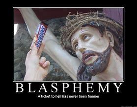 Image result for chrisitan blasphemy