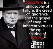 Image result for Winston Churchill socialism Quotes