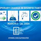 Temporary Change in Water Disinfectant March 2 - 30, 2020