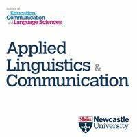 Applied Linguistics & Communication - Newcastle University | School Of Ecls, King George Vi Building, Queen Victoria Road, Newcastle Upon Tyne NE1 7RU | +44 191 208 8567