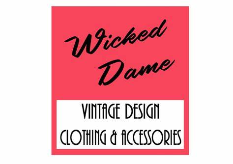 Wicked Dame Vintage Design Clothing & Accessories | Shop 127a, Prince Street (next to Harvey Norman), Grafton, New South Wales 2460 | +61 423 041 940