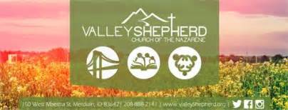 Valley Shepherd Church of the Nazarene | 150 W Maestra St, Meridian, ID, 83642 | +1 (208) 888-2141