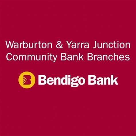Warburton And Yarra Junction Community Bank Branches | 3399 Warburton Highway, Warburton, Victoria 3799 | +61 3 5966 9028