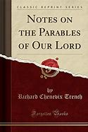Notes on the Parables of Our Lord