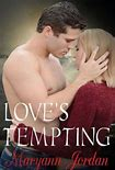 Love's Tempting by Maryann Jordan