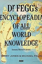 Dr. Fegg's Encyclopaedia of All World Knowledge (Formerly The Nasty Book)