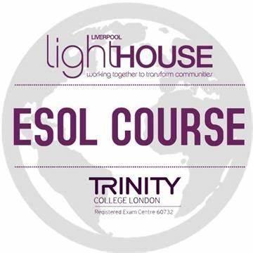 Trinity College London ESOL at Liverpool Lighthouse | Oakfield Road, Anfield. Liverpool, Liverpool L4 0UF | +44 151 476 2342