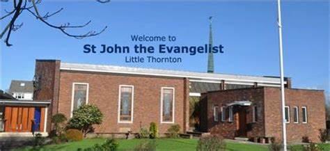 St. John The Evangelist Church Little Thornton | Stanah Road, Thornton-Cleveleys FY5 5JE | +44 1253 893383