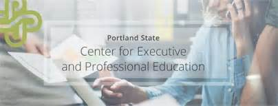 PSUs Center for Executive and Professional Education | 1500 SW 1st Ave, Portland, OR, 97201 | +1 (503) 719-7655