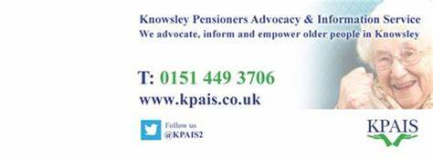 Knowsley Pensioners Advocacy & Information Service | The Old School House St Johns Road, Liverpool L36 0UX | +44 151 449 3706