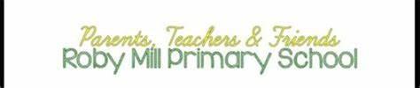 Parents, Teachers And Friends Of Roby Mill C E School   School Lane, Skelmersdale WN8 0QR   +44 1695 622536