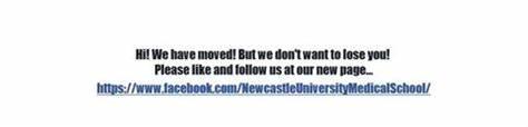 Newcastle University - Medical Student Office   Framlington Place, Newcastle Upon Tyne NE2 4HH   +44 191 208 7005