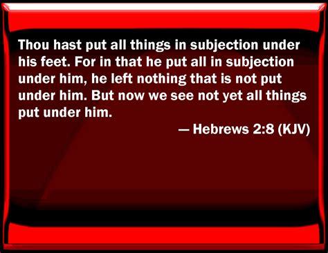 Image result for Hebrews 2:8