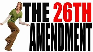 Image result for 26th Amendment