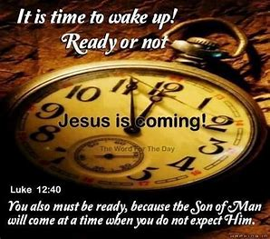 Image result for Are you ready Luke 12