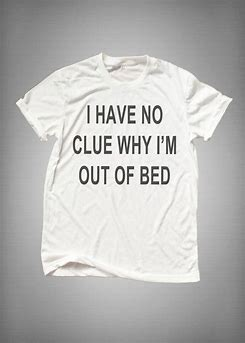 Image result for Pinterest Funny Sayings Tee Shirts for Women