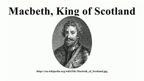 Image result for Macbeth, the King of Scotland