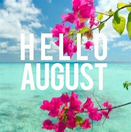 Image result for hello august images