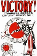 Image result for 1918 - For the first time in the U.S., Daylight Saving Time went into effect.