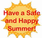 Image result for images of a great and safe summer