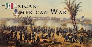 Image result for 1846 - The Mexican-American War