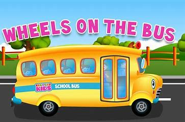Image result for the wheels on the bus