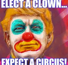 Image result for pics trump the clown carnival barker