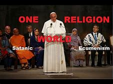 Image result for ecumenical one world religion