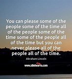 Image result for You can please some people quote Size 147 x 160 Source wwwidleheartscom