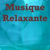 Résultat d'images pour relaxant musique