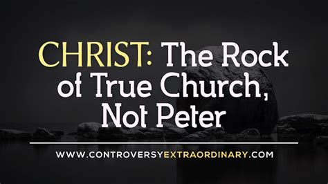 Image result for the church was not built on Peter he is not the rock