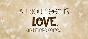 Image result for I Need Coffee Clip Art