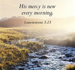 Image result for god's mercies are new every morning