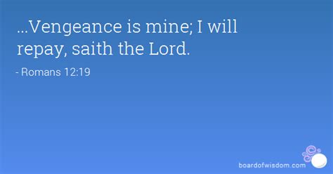 Image result for Vengeance Is Mine Sayeth the Lord