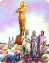 Image result for Free Picture of Nebuchadnezzar and idol. Size: 79 x 101. Source: www.pinterest.com